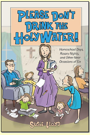 Please Don't Drink the Holy Water