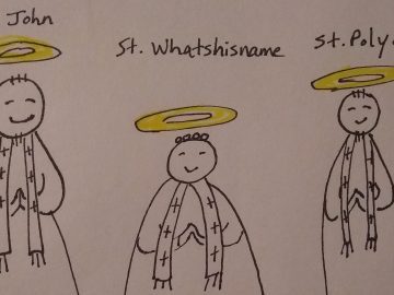St. John, St. Whatshisname, St. Polycarp