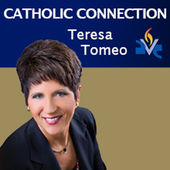Theresa Tomeo on the Catholic Connection